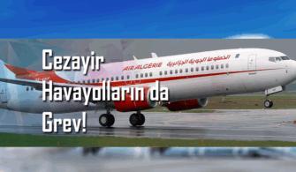 Cezayir Havayolları Tepki Grevi Başlattı