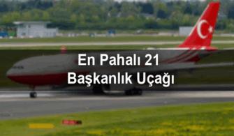 En Pahalı 21 Başkanlık Uçağı