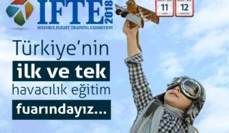 Havacılığın Kalbi IFTE'de Atacak!
