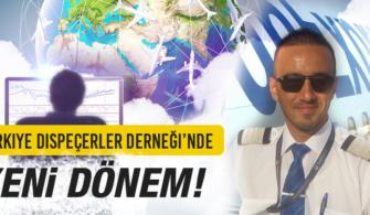 Türkiye Dispeçerler Derneği'nde Yeni Dönem!